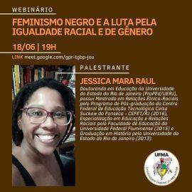 WEBINÁRIO: FEMINISMO NEGRO E A LUTA PELA IGUALDADE RACIAL E DE GÊNERO (18/16 – 16:00h)